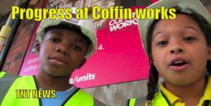 Progress at Coffin works