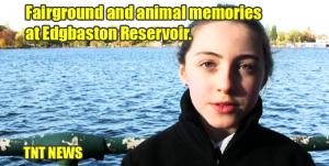 Fairground and animal memories at Edgbaston Reservoir