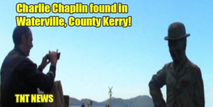 Charlie Chaplin found in Waterville, County Kerry!